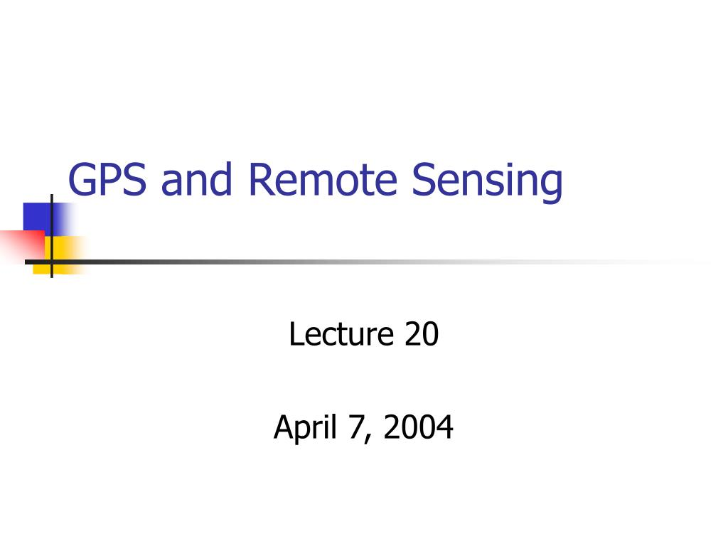 gps and remote sensing l.