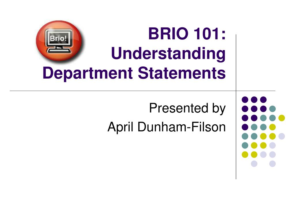 brio 101 understanding department statements l.