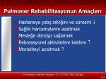 pulmoner rehabilitasyonun ama lar9