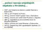 po eci razvoja smje tajnih objekata u hrvatskoj