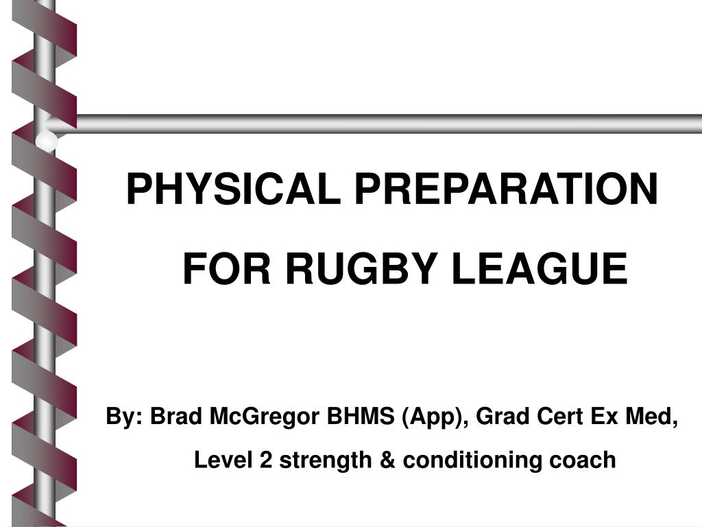 PHYSICAL PREPARATION FOR RUGBY LEAGUE