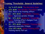 training thresholds general guidelines