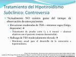 tratamiento del hipotiroidismo sub cl nico controversia38