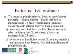 partneris fizinis asmuo21