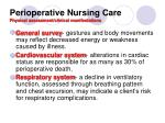 perioperative nursing care physical assessment clinical manifestations