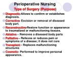 perioperative nursing type of surgery purpose