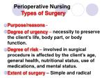 perioperative nursing types of surgery