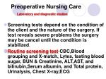 preoperative nursing care laboratory and diagnostic studies