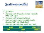 quali test specifici
