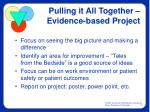 pulling it all together evidence based project
