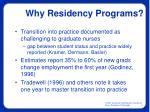 why residency programs