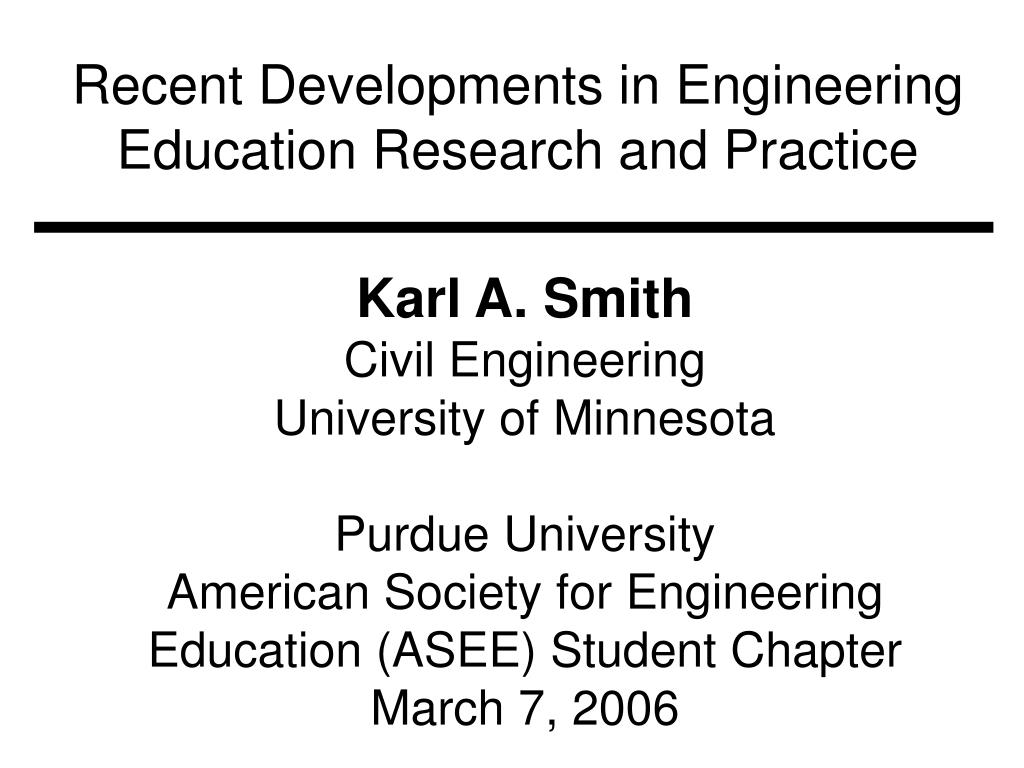 recent developments in engineering education research and practice l.