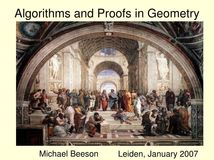 Algorithms and proofs in geometry