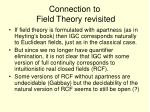 connection to field theory revisited