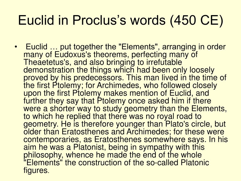 Euclid in Proclus's words (450 CE)