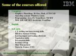 some of the courses offered