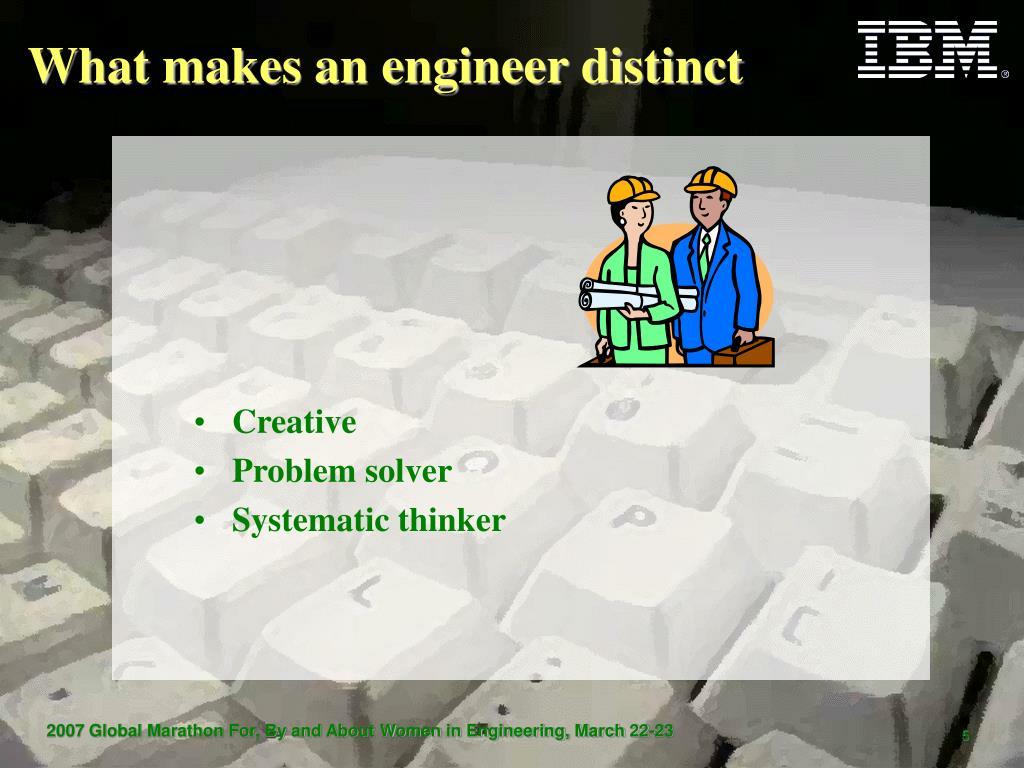 What makes an engineer distinct
