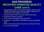 das progress recovery oriented quality care con t