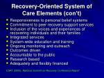 recovery oriented system of care elements con t