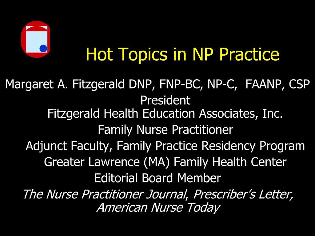 hot topics in np practice l.