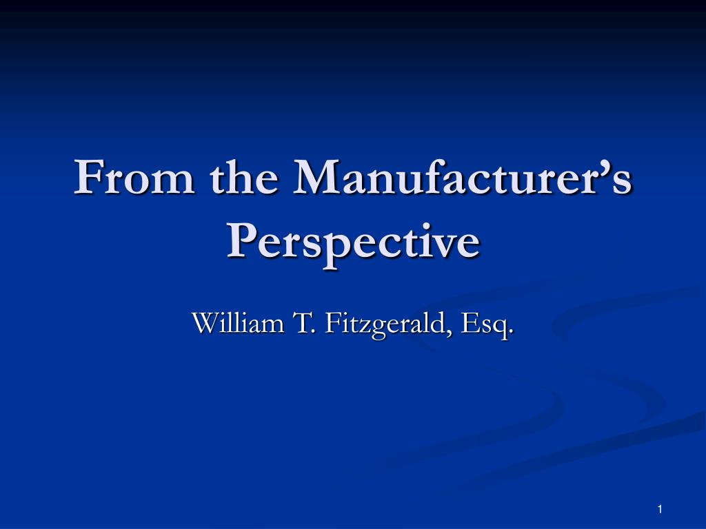 from the manufacturer s perspective l.