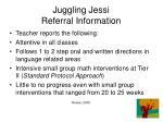 juggling jessi referral information39
