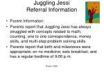 juggling jessi referral information41