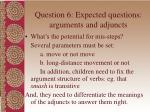 question 6 expected questions arguments and adjuncts33