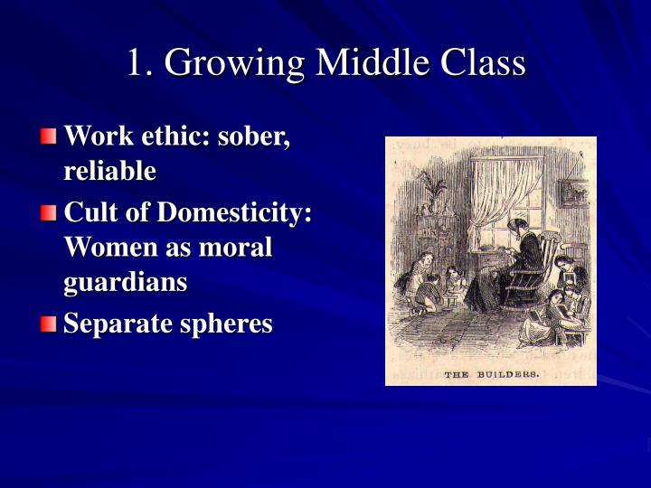 1 growing middle class