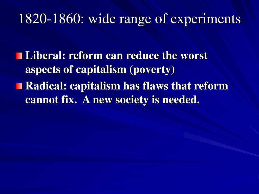 1820-1860: wide range of experiments