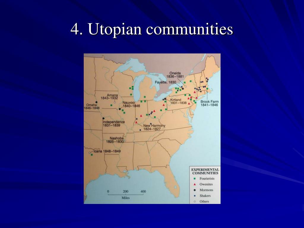 4. Utopian communities