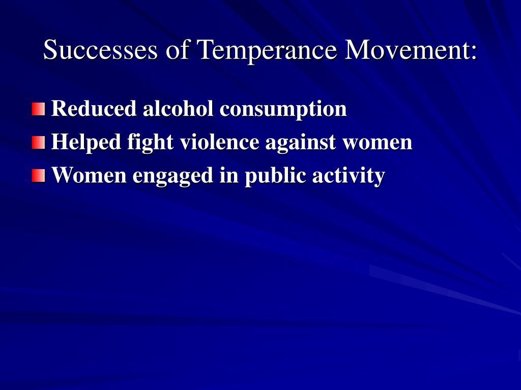 Successes of Temperance Movement: