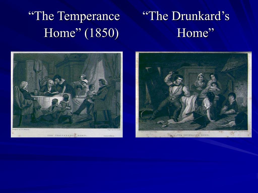 """The Temperance       ""The Drunkard's"
