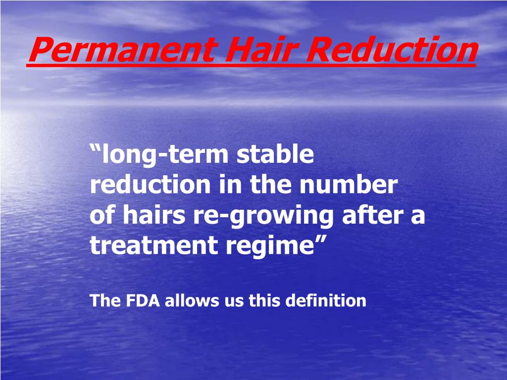 Permanent Hair Reduction