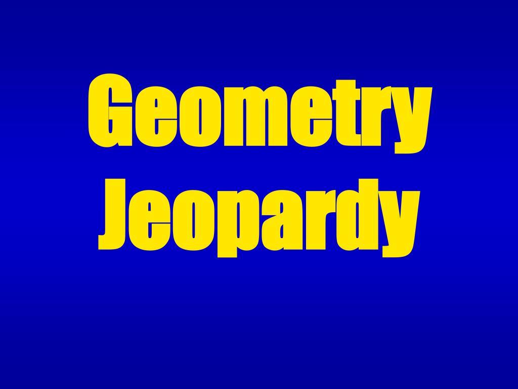 geometry jeopardy l.
