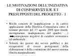 le motivazioni dell iniziativa di confservizi e r e i presupposti del progetto 1