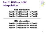 part 2 rgb vs hsv interpolation