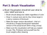 part 3 brush visualization