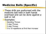 medicine balls specific