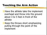 teaching the arm action