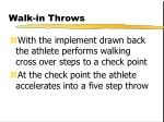 walk in throws