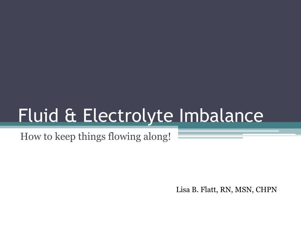 fluid electrolyte imbalance l.