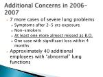 additional concerns in 2006 2007