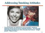addressing smoking attitudes