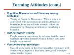 forming attitudes cont