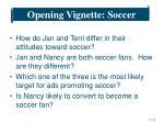 opening vignette soccer