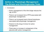 active vs physiologic management the bristol and hinchingbrooke trials13