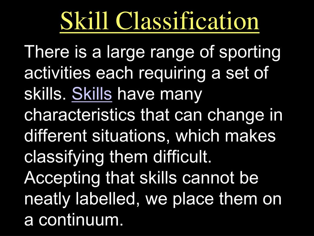 skill classification l.