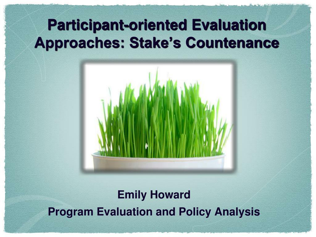 participant oriented evaluation approaches stake s countenance l.