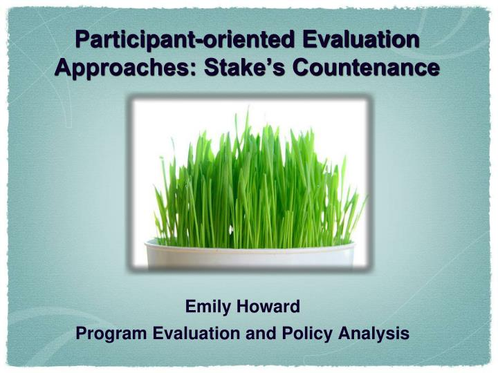 participant oriented evaluation approaches stake s countenance n.
